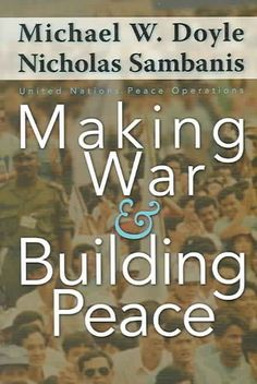 Making War & Building Peace