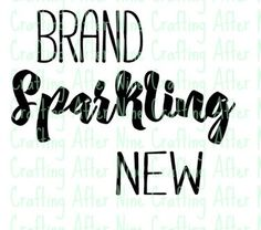 Check out this item in my Etsy shop https://www.etsy.com/listing/269113428/instant-download-brand-sparkling-new