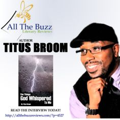 Read all about #AuthorTitusBroom on All The Buzz Reviews.  http://allthebuzzreviews.com/?p=4527