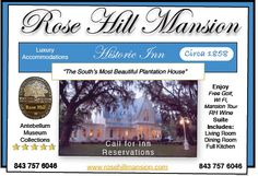 The carriage house @ the Rose Hill Mansion is available for daily or weekly rental. Please call ( 843) 757-6046 for pricing & availability.