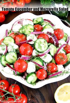 Tomato Cucumber and Mozzarella Salad « Valya's Taste of Home Easy Delicious Recipes, Easy Salad Recipes, Easy Salads, Vegetarian Recipes, Amazing Recipes, Tasty, Tomato Mozzarella Salad, Creamy Cucumbers, Salad Ingredients