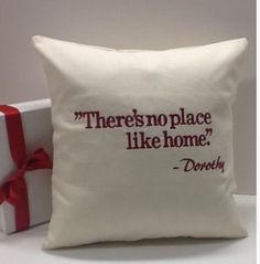 This simple pillow holds a classic quote that is sweet yet unique for your decorating client.
