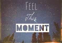 Feel This Moment Pictures, Photos, and Images for Facebook, Tumblr, Pinterest, and Twitter