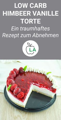 Low Carb Raspberry Vanilla Pie - Delicious recipe for losing weight- Low Carb Himbeer Vanille Torte – Leckeres Rezept zum Abnehmen A quick cake that& healthy, low carb and … - Easy Smoothie Recipes, Healthy Dessert Recipes, Keto Snacks, Low Carb Recipes, Cake Recipes, Low Carb Torte, Law Carb, Quick Cake, Yummy Food