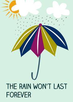 Greeting card... The rain won't last forever.... €2.95, via Etsy.