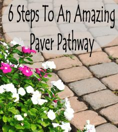 6 Steps to an amazing paver pathway. Not sure I'd ever do it myself but can't hurt to hang onto, just in case! Garden Yard Ideas, Lawn And Garden, Garden Projects, Garden Paths, Diy Projects, Garden Fun, Backyard Ideas, Project Ideas, Outdoor Landscaping