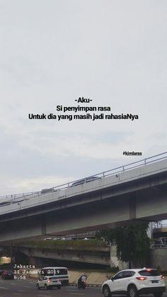 Quotes Rindu, Quotes Lucu, Cinta Quotes, Quotes Galau, Tumblr Quotes, Text Quotes, Mood Quotes, Woman Quotes, Islamic Inspirational Quotes