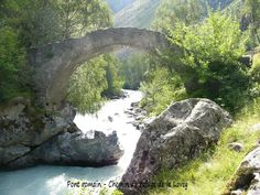 Pont romain refuge de la Lavey, dans les Alpes