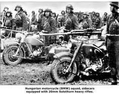 Hungarian Army motorcycle (BMW) squad, sidecars equipped with 20 mm Solothurn heavy rifles - pin by Paolo Marzioli Ww2 Pictures, Historical Pictures, Anti Tank Rifle, War Of Attrition, War Image, Bmw Motorcycles, Sidecar, Armed Forces, World War Ii