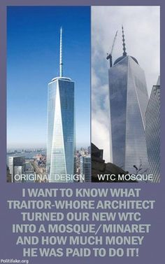 Had to look to see it!! Freedom Tower or Islamic Mosque? The traitor needs to strung up by their balls. If you love Islam so much then take your ass on over to Camelfuckistan cause we don't want you here!