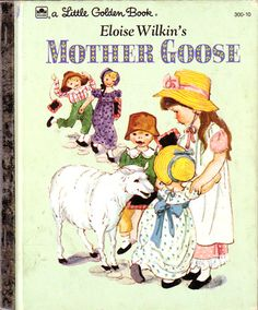 Eloise Wilkin's Mother Goose Have this book