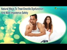 Dear friend, in this video we are going to discuss about the natural ways to treat erectile dysfunction. Maha Rasayan capsules provide the natural ways to treat erectile dysfunction and male impotence problem.  You can find more about the natural ways to treat erectile dysfunction at  http://www.naturogain.com/product/herbal-treatment-for-erection-problems/