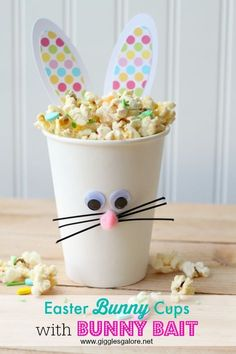 Easter Bunny Cups with Bunny Bait - a cute idea for kids