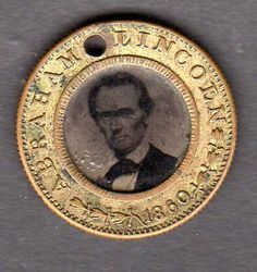 1860 Presidential Campaign Ferrotype Political Button for Lincoln - Hamlin Campaign. American Presidents, Us Presidents, American Civil War, American History, Abraham Lincoln Family, Mary Todd Lincoln, Us History, History Pics, Teaching History