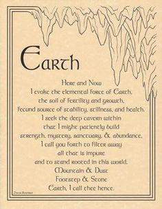 Earth Evocation - not just being on the earth, being of the earth, but recognizing the power of the earth to meditate,cleanse, heal. Really need to read up on Earthing.