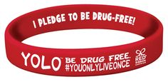 YOLO. Be Drug Free.™
