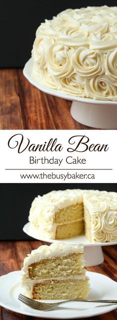 Vanilla Bean Birthday Cake. This is the best vanilla cake and the creamiest vanilla frosting ever!!