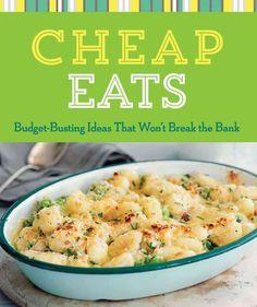 Cheap Eats: Budget-Busting Ideas That Won't Break the Bank