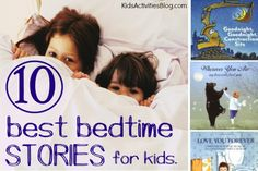 10 Best Bedtime Stories for Toddlers, Kids Activities Blog