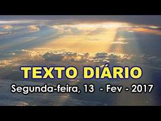 TEXTO DIÁRIO Segunda feira, 13 de fevereiro de 2017 -  1 João 4:19.