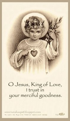 The Little Invocation: O Jesus, King of Love, I put my trust in thy loving mercy. Catholic Pictures, Jesus Pictures, Catholic Prayers, Catholic Art, Religious Images, Religious Art, Santicima Trinidad, Vintage Holy Cards, Jesus Christ Images
