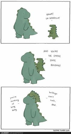 Funny pictures about I'm Godzilla. Oh, and cool pics about I'm Godzilla. Also, I'm Godzilla. King Kong, Cute Comics, Funny Comics, Liz Climo Comics, Funny Cute, Hilarious, Tierischer Humor, Uber Humor, I Miss You Dad