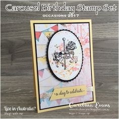 Carolina Evans - Stampin' Up! Demonstrator Melbourne Australia - Carousel Birthday Swaps for the Crazy Crafters Stampin Up Carousel Birthday, Carnival Card, Carousel Cupcakes, Stampin Up Catalog, Stamping Up Cards, Animal Cards, Crafty Projects, Birthday Cards, Birthday Stuff