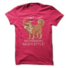 Wow! Such Shirt! So Fashion! Much Style! Funny Doge Shibe Meme