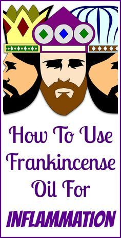 How to use frankincense essential oil to naturally control inflammation.