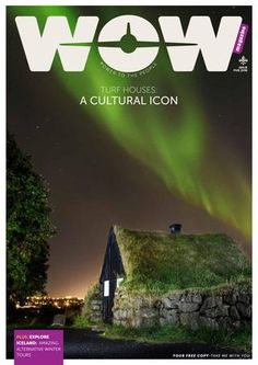 Take a quick tour of Iceland's history and discover the wonders of the turf houses that kept Icelanders alive during hard times. Also - discover awesome winter activities and tours in Iceland and WOW air's hottest destinations in North-America and Europe Wow Air, Tours In Iceland, Life Guide, Travel Magazines, Travel Articles, Winter Activities, Hard Times, Where To Go