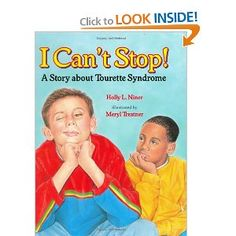 I Can't Stop!: A Story about Tourette's Syndrome: Holly L. Niner, Meryl Treatner: 9780807536209: Amazon.com: Books