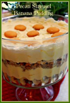 """This """"Pecan Streusel Banana Pudding"""" is another one of my Aunt Ann's recipes, so you know it's gonna be good! As I have said be..."""