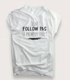 Tshirt personnalisé - Follow Pas