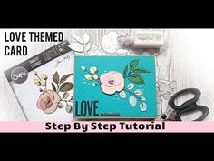 Love Themed Card | Sizzix Chapter1 Colorize Thinlits By Tim Holtz | Step by Step Tutorial - YouTube Card Making Inspiration, Tim Holtz, Cardmaking, Craft Projects, Bloom, Youtube, Cards, Tutorials, Rose
