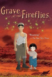 Grave of the Fireflies/ this movie will make you cry for sure