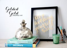 'Stop Holding Yourself Back.' Gilded Gold Handmade Art | Using just a gold-leaf pen and a printout to trace~