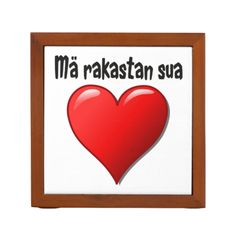 Mä rakastan sua - I love you in Finnish Pencil/Pen Holder