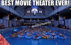 Hmmm... That's an interesting theatre... *drops popcorn in the pool*