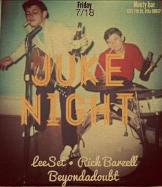 Juke Night tonight! DJ's Lee Set, Rick Barzell, and Beyondadoubt join host DJ Brian Waters to give your Friday night fire! No cover!