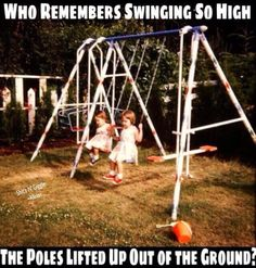 I remember very large swing sets and slides on playgrounds, not like the short ones they have now. I mean big! I remember begging my mom for waxed paper to go down the slide with to make it really fast! and that equipment was seated in cement - it didn't go anywhere. I remember. jh