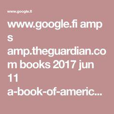 www.google.fi amp s amp.theguardian.com books 2017 jun 11 a-book-of-american-martyrs-joyce-carol-oates-review