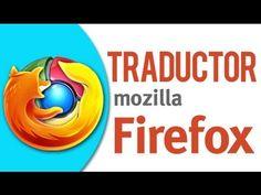 Instalar Traductor de Google Chrome a Firefox Mozilla | antocas.com - YouTube