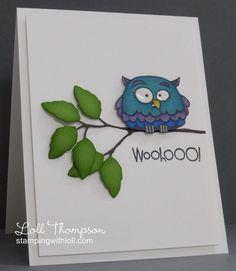 Woo-Hoo ... It's your birthday! by Loll Thompson - Cards and Paper Crafts at Splitcoaststampers
