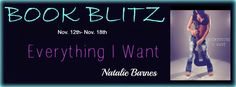 Book Blitz Review ~ Everything I Want by Natalie Barnes