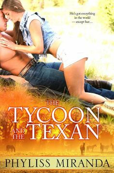 The Tycoon and the Texan by Phyliss Miranda, http://www.amazon.com/dp/B00CA6YYHW/ref=cm_sw_r_pi_dp_kOSftb16QABQG