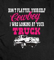 Looking at Your Truck T-Shirt