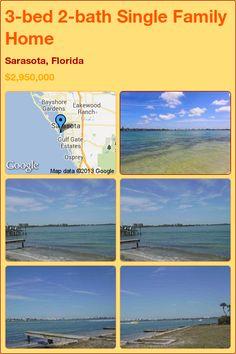 3-bed 2-bath Single Family Home in Sarasota, Florida ►$2,950,000 #PropertyForSale #RealEstate #Florida http://florida-magic.com/properties/6806-single-family-home-for-sale-in-sarasota-florida-with-3-bedroom-2-bathroom