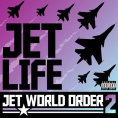 Jet Life Jet World Order 2 Album Cover