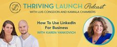 How To Use LinkedIn For Business – Karen Yankovich