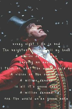 A million dreams the greatest Showman ❤️ Such an incredible movie Song Quotes, Movie Quotes, Life Quotes, The Greatest Showman, Movies And Series, Movies And Tv Shows, Disney Star Wars, Fred Astaire, Film Serie